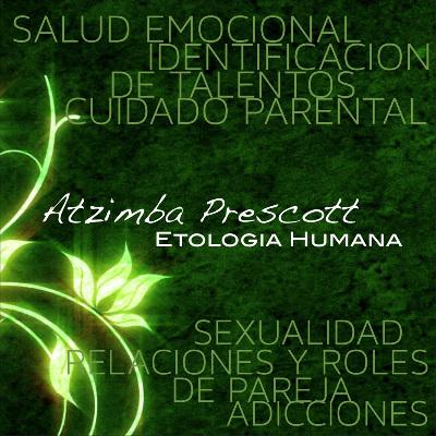 Podcast Etologia Humana Atzimba